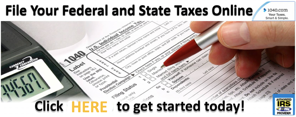 File Your Federal and State Taxes Online
